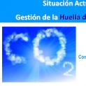 Jornada Situación Actual de la Gestión de la Huella de CO2 en España